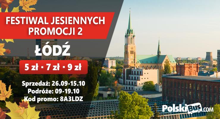 Festiwal Jesiennych Promocji 2 - Łódź
